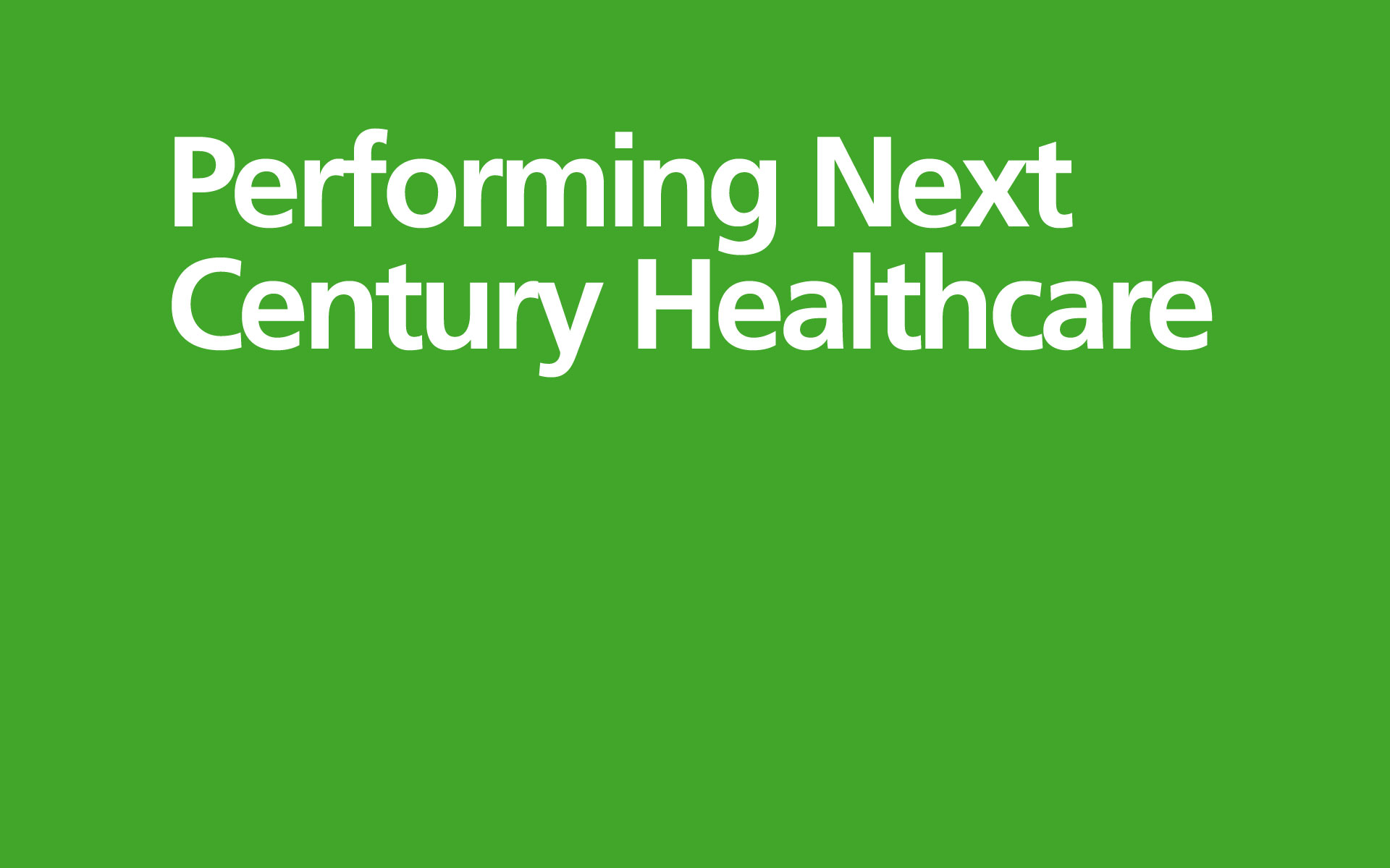 Vanguard – Performing Next Century Healthcare
